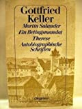 Martin Salander / Ein Bettagsmandat / Therese. Autobiographische Schriften.