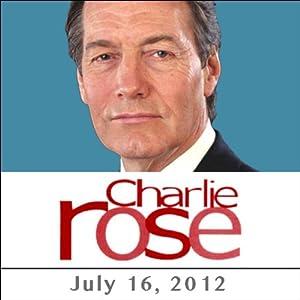 Charlie Rose: Barack Obama, Michelle Obama, and Al Hunt, July 16, 2012 Radio/TV Program