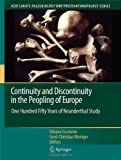 img - for Continuity and Discontinuity in the Peopling of Europe: One Hundred Fifty Years of Neanderthal Study (Vertebrate Paleobiology and Paleoanthropology) book / textbook / text book