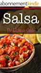 Salsa: The Ultimate Guide (English Ed...