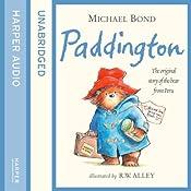 Paddington: The Original Story of the Bear from Peru   Michael Bond