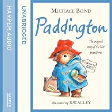 Paddington: The Original Story of the Bear from Peru Audiobook by Michael Bond Narrated by Paul Vaughan
