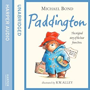 Paddington: The Original Story of the Bear from Peru | [Michael Bond]