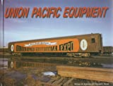 img - for Union Pacific Equipment book / textbook / text book