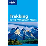 Lonely Planet Trekking in the Patagonian Andes (Walking)