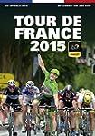 Tour de France 2015: Das offizielle Buch