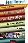 Technologies des textiles - 2�me �dit...