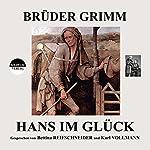 Hans im Glück |  Brüder Grimm