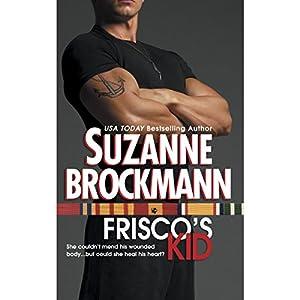 Frisco's Kid | [Suzanne Brockmann]