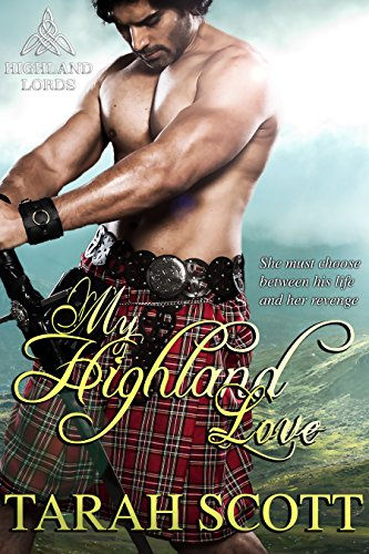 Book: My Highland Love (Highland Lords Series) by Tarah Scott