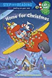 img - for Home For Christmas (Dr. Seuss/Cat in the Hat) (Step into Reading) book / textbook / text book