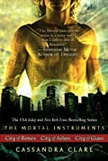 Cassandra Clare: The Mortal Instrument Series (3 books): City of Bones; City of Ashes; City of Glass (The Mortal Instruments)