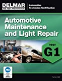 img - for ASE Technician Test Preparation Automotive Maintenance and Light Repair (G1) (Automotive Technician Certification) book / textbook / text book