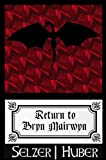 img - for Return to Bryn Mairwyn (A Short Story) book / textbook / text book