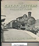 More Great Western Steam in Wales and the Border Counties Colin L. Williams