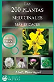 img - for Las 200 Plantas Medicinales m s eficaces (Spanish Edition) book / textbook / text book