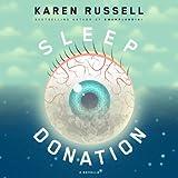 Sleep Donation: A Novella