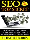 SEO Top Secret : How To Get Top Ranking on The First Page Of Google By Search Engine Optimization (Simple Online Marketing)