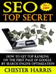 SEO Top Secret : How To Get Top Ranki...