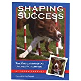 Shaping Success (The Education of an Unlikely Champion)