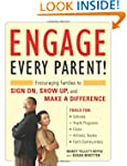 Engage Every Parent!: Encouraging Fam...