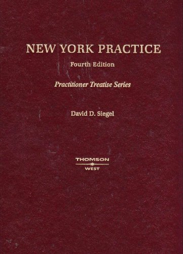 New York Practice (Practitioner's Treatise Series)