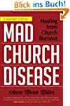 Mad Church Disease: Healing from Chur...