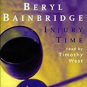 Injury Time | [Beryl Bainbridge]