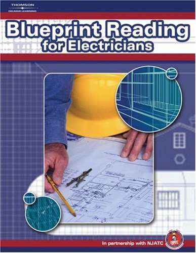 NJATC Blueprint Reading for Electricians - Thomson Delmar Learning - DE-140189111X - ISBN: 140189111X - ISBN-13: 9781401891114