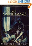 The Last Swordmage (The Swordmage Tri...