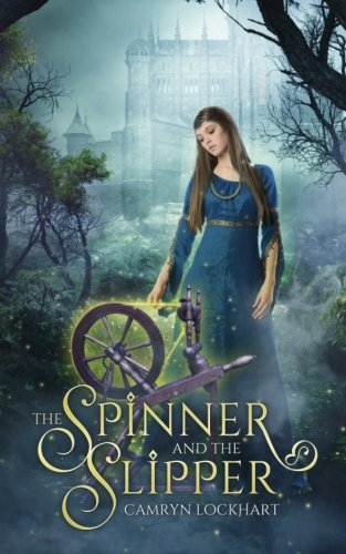 The Spinner and the Slipper (Rooglewood Press compare prices)