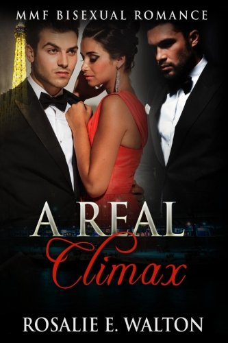 A Real Climax: MMF Bisexual Romance
