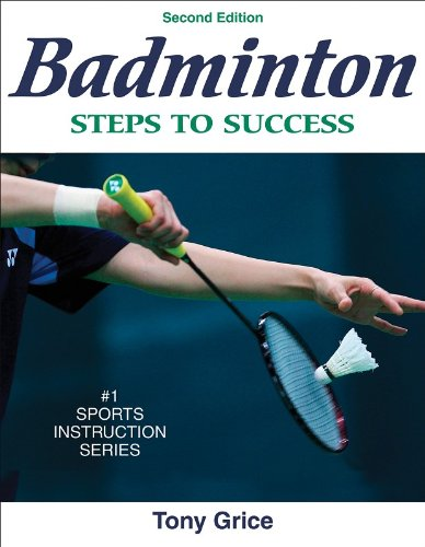 Badminton: Steps to Success - 2nd Edition (Steps to...