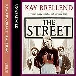 The Street | Kay Brellend