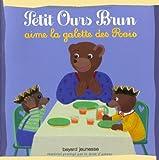 """Afficher """"Petit Ours Brun<br /> Petit Ours brun aime la galette des rois"""""""
