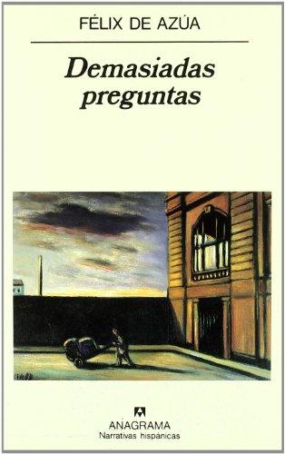 Demasiadas Preguntas (Narrativas Hispanicas) (Spanish Edition)