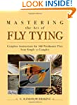 Mastering the Art of Fly Tying: Compl...