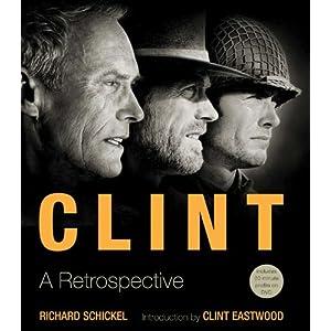 Clint: A Retrospective ebook downloads