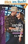 Colton's Texas Stakeout (The Coltons...