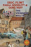 1636: The Viennese Waltz (Ring of Fire Book 17)