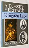 Viola Bankes A Dorset Heritage: The Story of Kingston Lacy