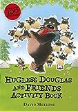 Hugless Douglas and Friends activity book