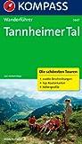Tannheimer Tal: Wanderführer mit Tourenkarten und Höhenprofilen (KOMPASS-Wanderführer)