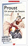 A la recherche du temps perdu, tome 1, 2�me partie : Du C�t� de chez Swann II : Un amour de Swann par Proust