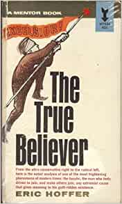 The true believer thoughts on the