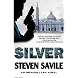 Silver (Ogmios Team Novels Book 1)by Steven Savile