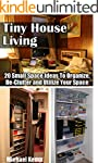 Tiny House Living: 20 Small Space Ide...