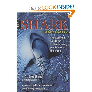 The Shark Handbook: The Essential Guide for Understanding the Sharks of the World book downloads