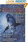 The Shark Handbook: The Essential Gui...