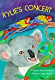 img - for Kylie's Concert(Goals Children's Books) [Hardcover] [1993] (Author) Patty Sheehan, Itoko Maeno book / textbook / text book